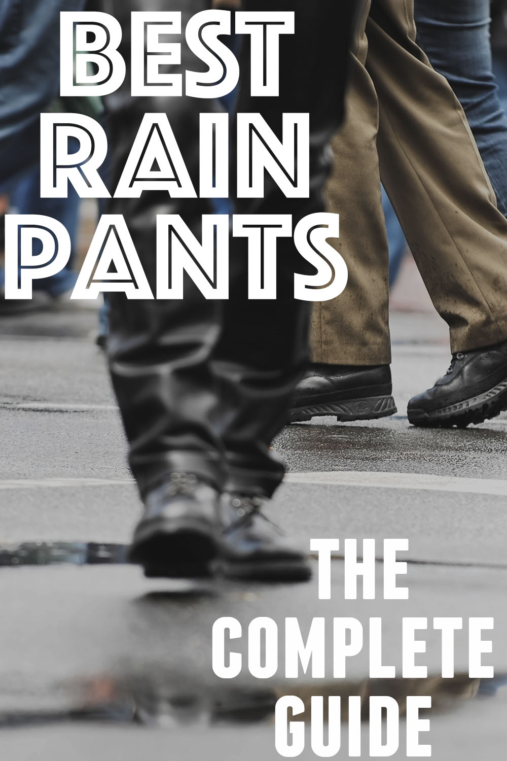 Best Rain Pants: The Complete Guide