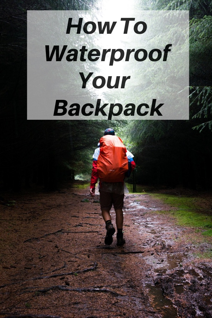 How to Waterproof your BackPack