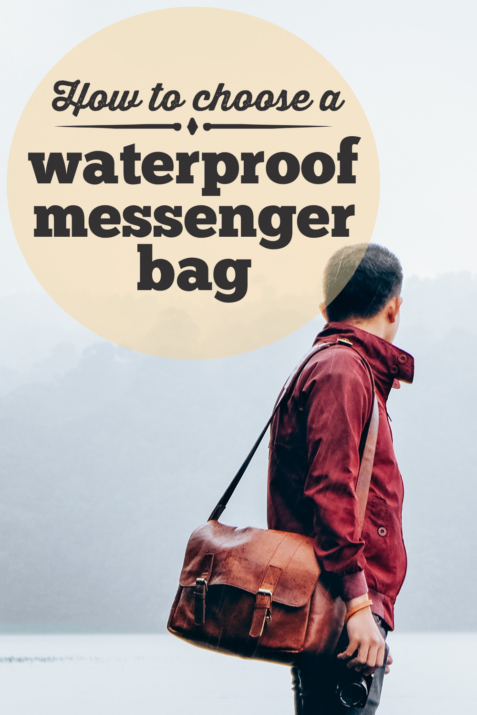Best Waterproof Messenger Bag